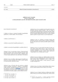 """Směrnice Rady 92/43/EHS, o ochraně přírodních stanovišť, volně žijících živočichů a planě rostoucích rostlin (""""směrnice o stanovištích"""")"""