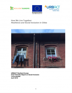 How We Live Together: Resilience and Social Inclusion in Cities