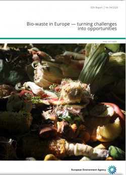Bio-waste in Europe – turning challenges into opportunities