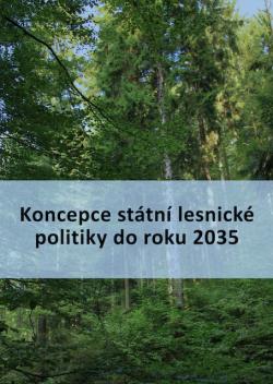 Koncepce státní lesnické politiky do roku 2035