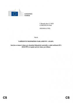 Návrh, kterým se stanoví rámec pro dosažení klimatické neutrality a mění nařízení (EU) 2018/1999 (evropský právní rámec pro klima)